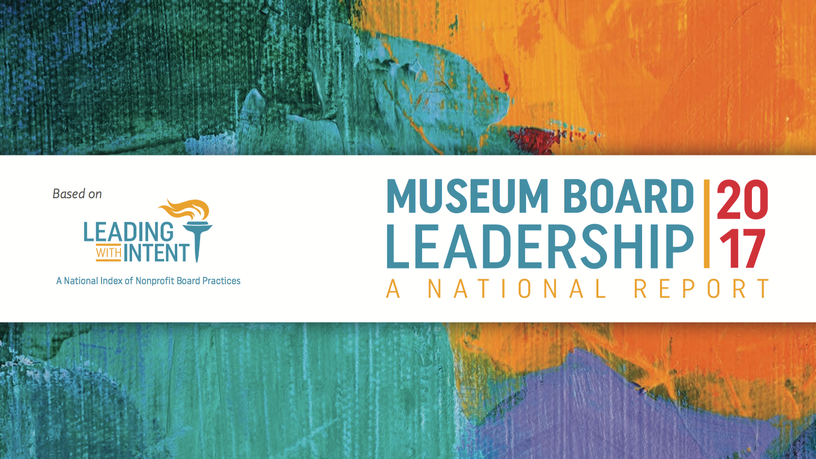Cover Image from the Museum Board Leadership report. Multi-colored abstract background behind title text