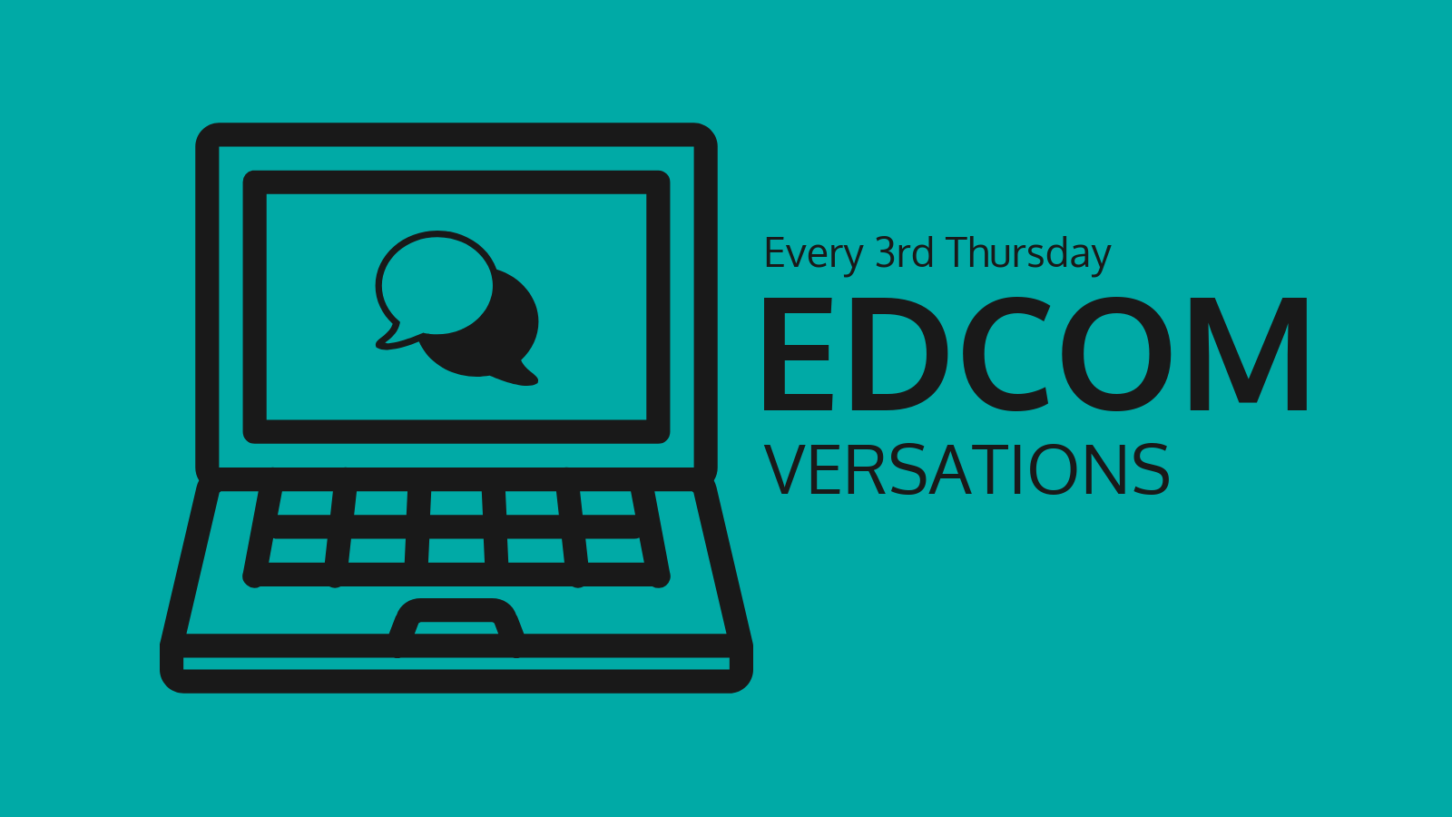EDCOMversations occurs every 3rd Thursday. Image of a laptop with quote bubbles and title text.