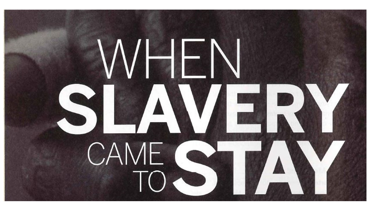 "A pair of black hands clasped together with the words ""When Slavery Came to Stay"" overlay ed."