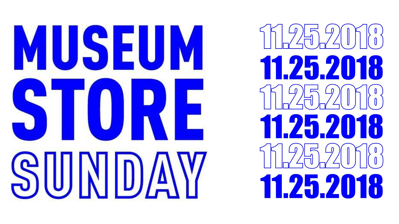 Promotional graphic with name and date for Museum Store Sunday 2018.