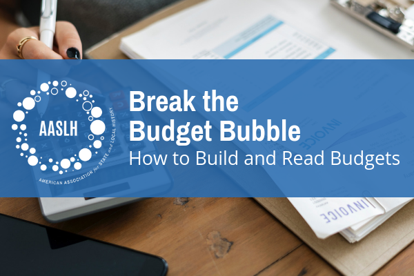 AASLH Webinar Break the Budget Bubble