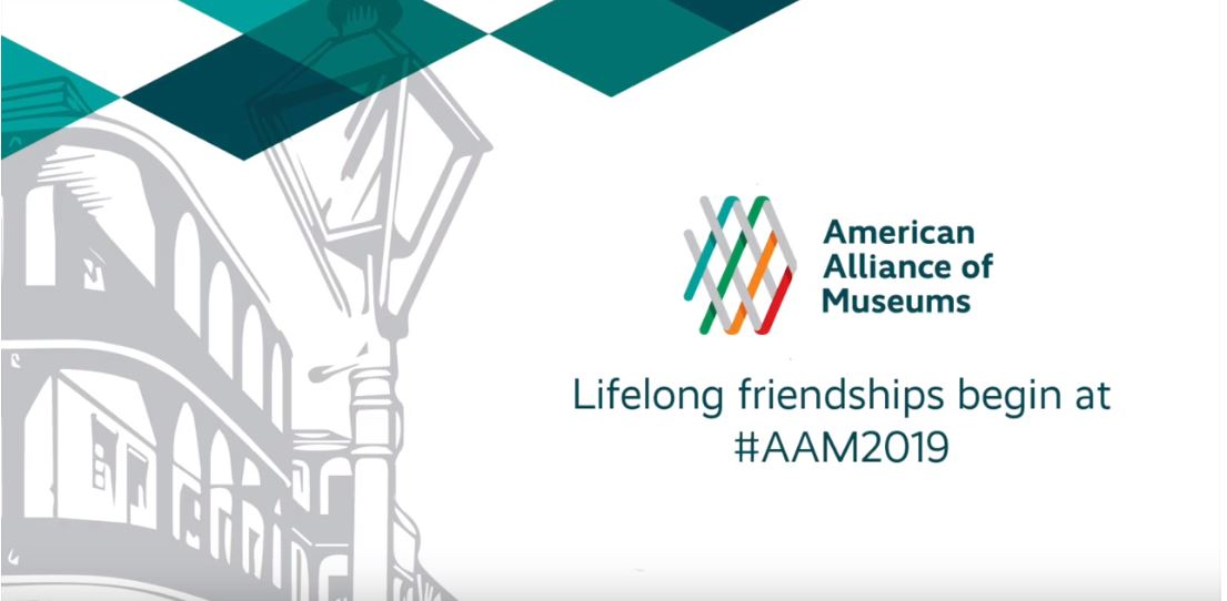 Image of a New Orleans street drawn in the background with two teal shapes at the top left with the American Alliance of Museums logo and Lifelong Friendships begin at #AAM2019 below
