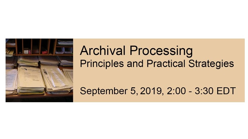 archival processing webinar