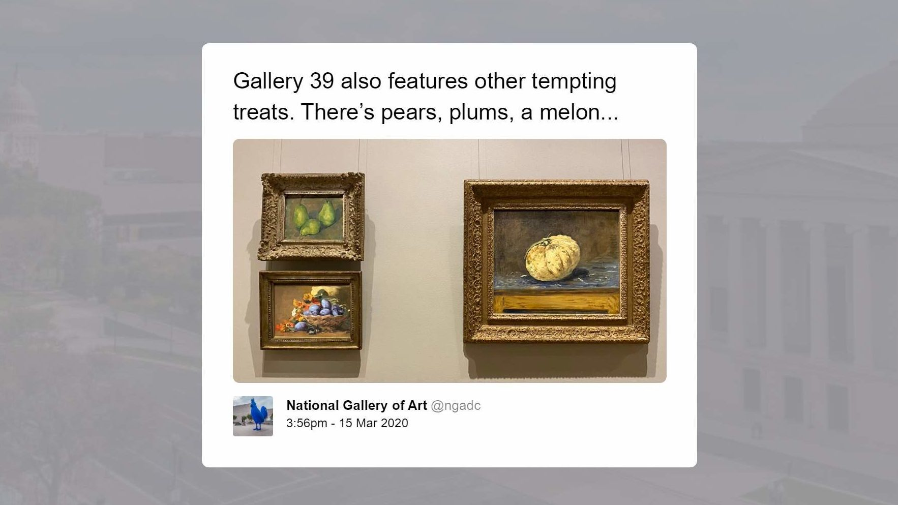 """A tweet reading """"Gallery 39 also features other tempting treats. There's pears, plums, a melon..."""" with pictures of the paintings referenced."""