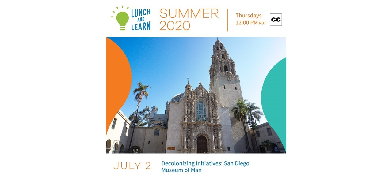 Text at top that says lunch and learn with photo of exterior of san diego museum of man in the middle