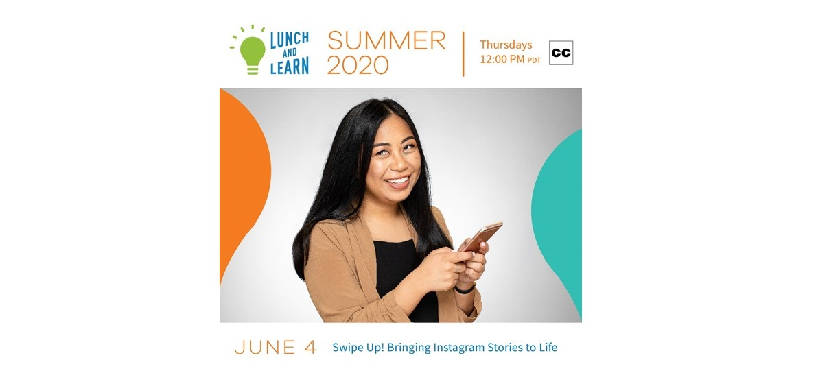 woman with long dark hair holding a cell phone with text reading lunch and learn summer 2020