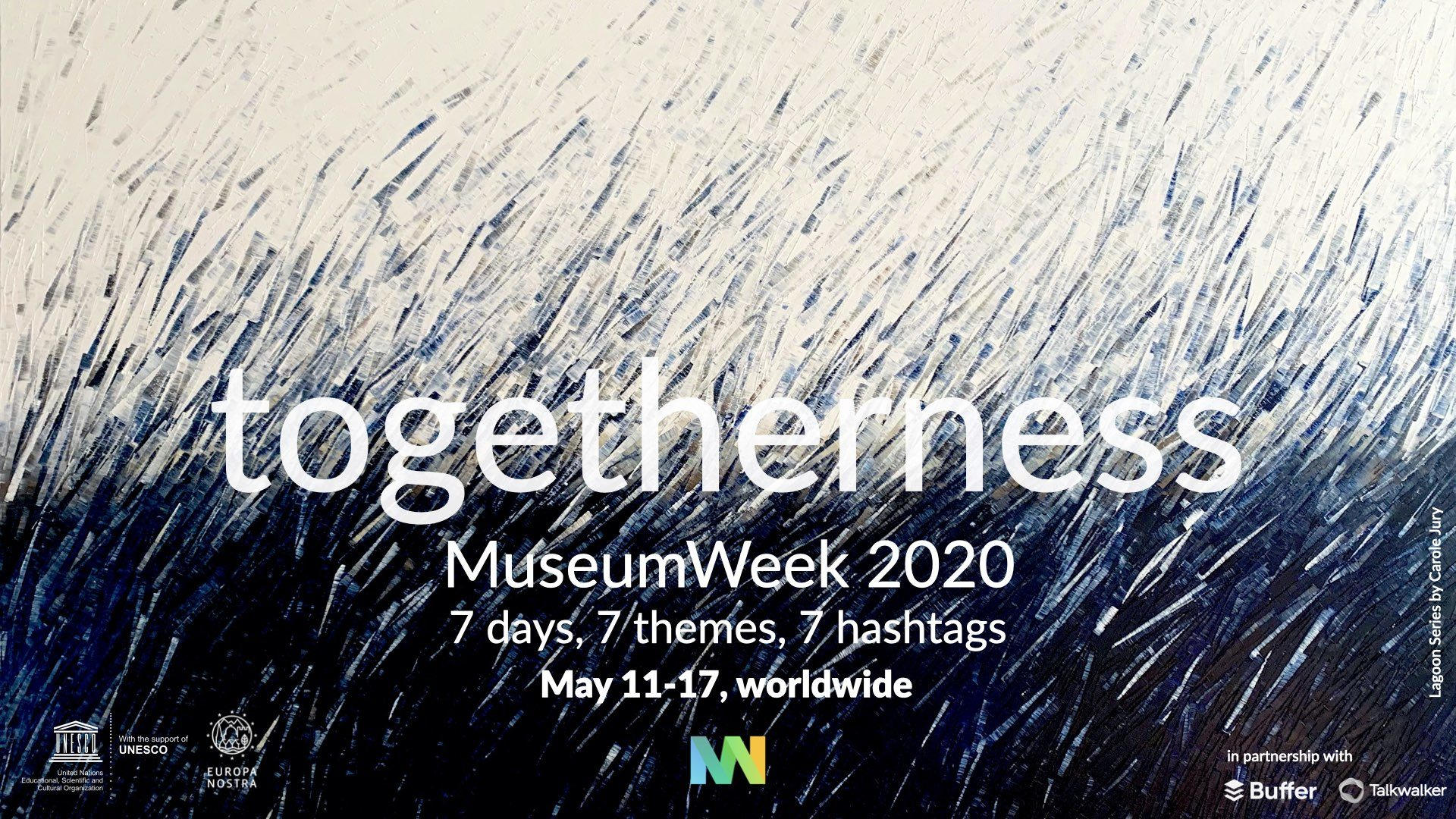 "Banner for the MuseumWeek 2020 event with the title ""togetherness"" and the slogan ""7 days, 7 themes, 7 hashtags,"" with the dates ""May 11-17, worldwide."""