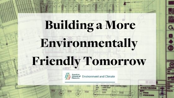 Building a More Environmentally Friendly Tomorrow