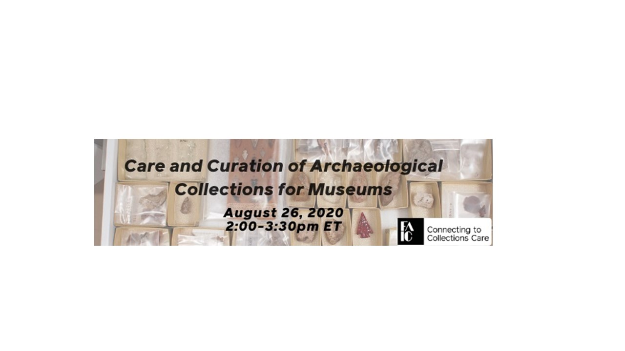 Care and Curation of Archaeological Collections for Museums