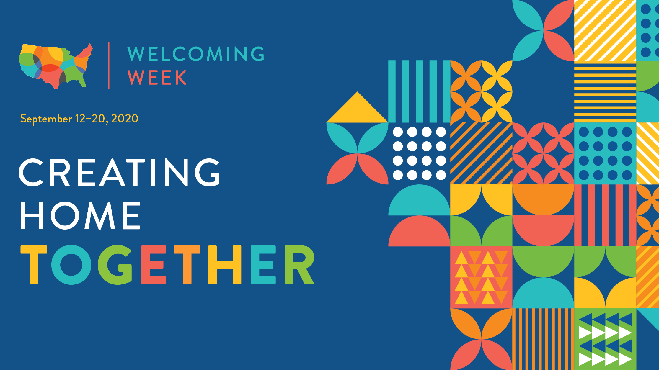 "A graphic reading ""Welcoming Week: September 12-20 / Creating Home Together."""