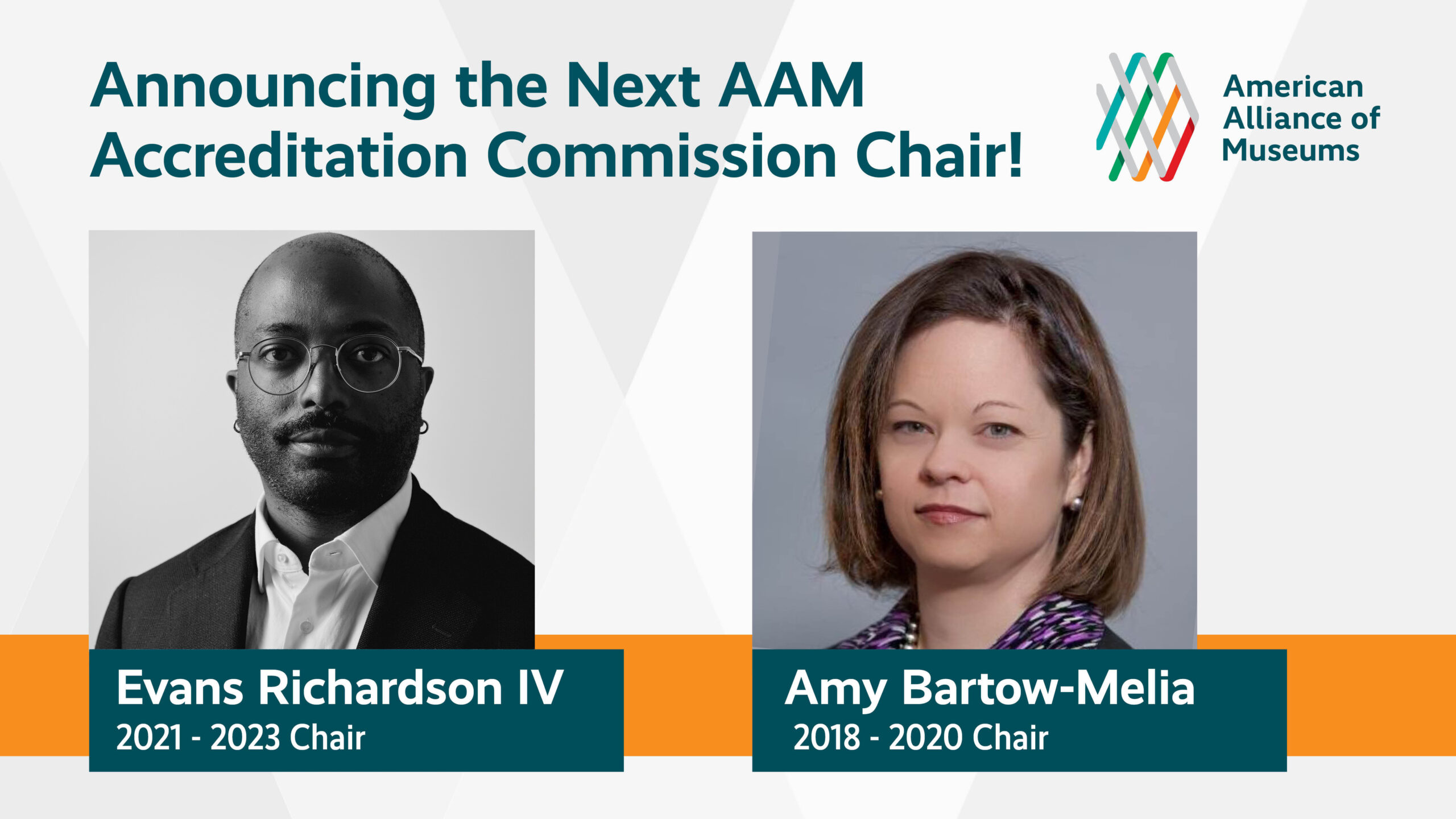 "headshots of Amy Bartow Melia and Evans Richardson IV under the headline ""Announcing the Next AAM Accreditation Commission Chair!"""