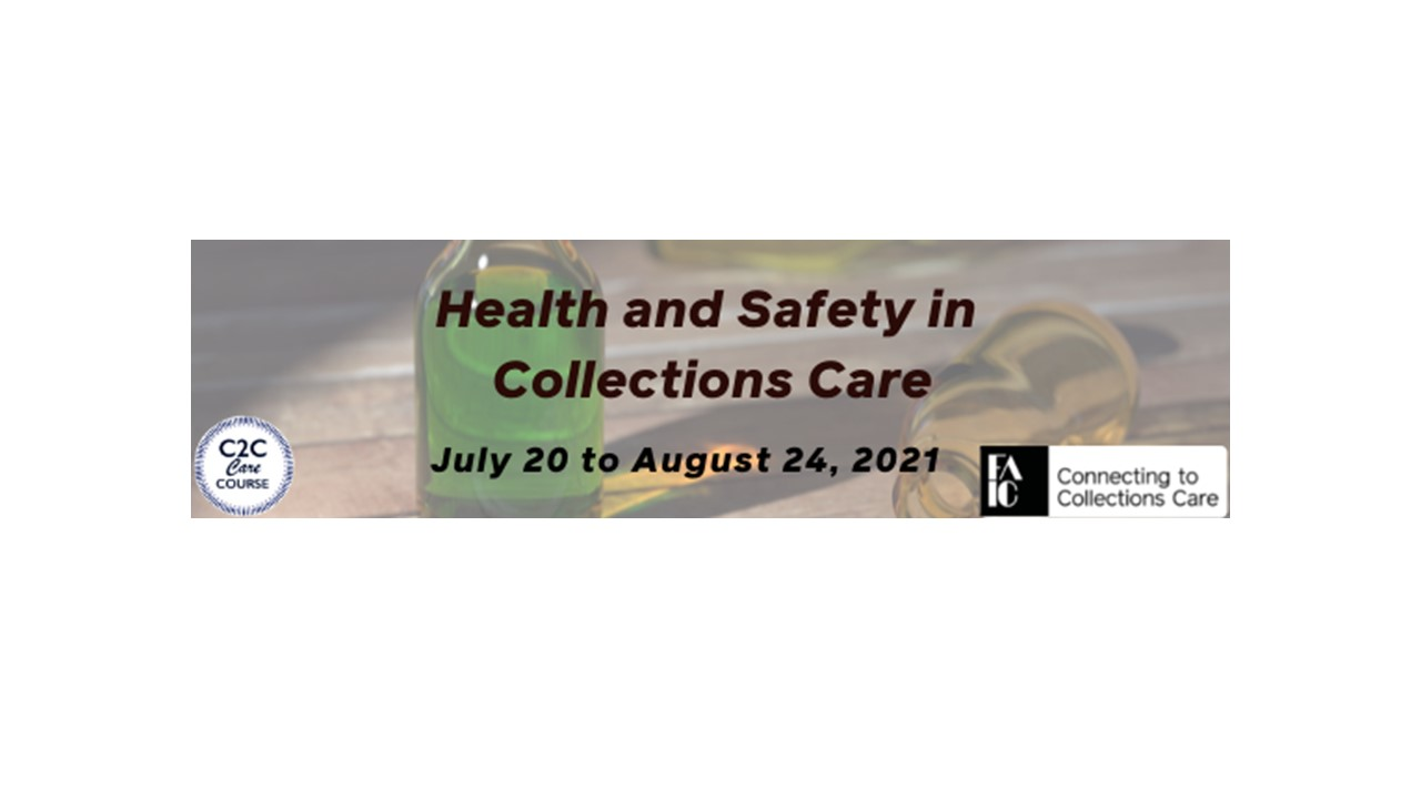 Heath and Safety in Collections Care