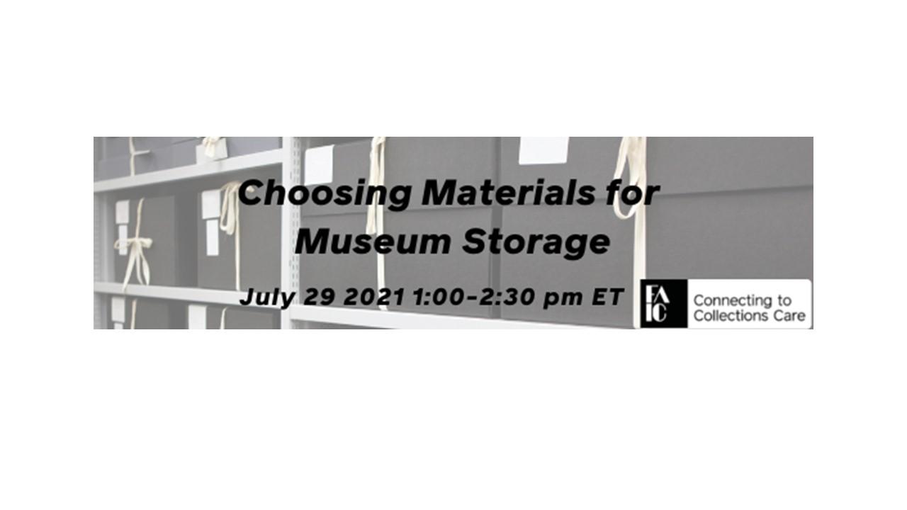 Choosing materials for museum storage