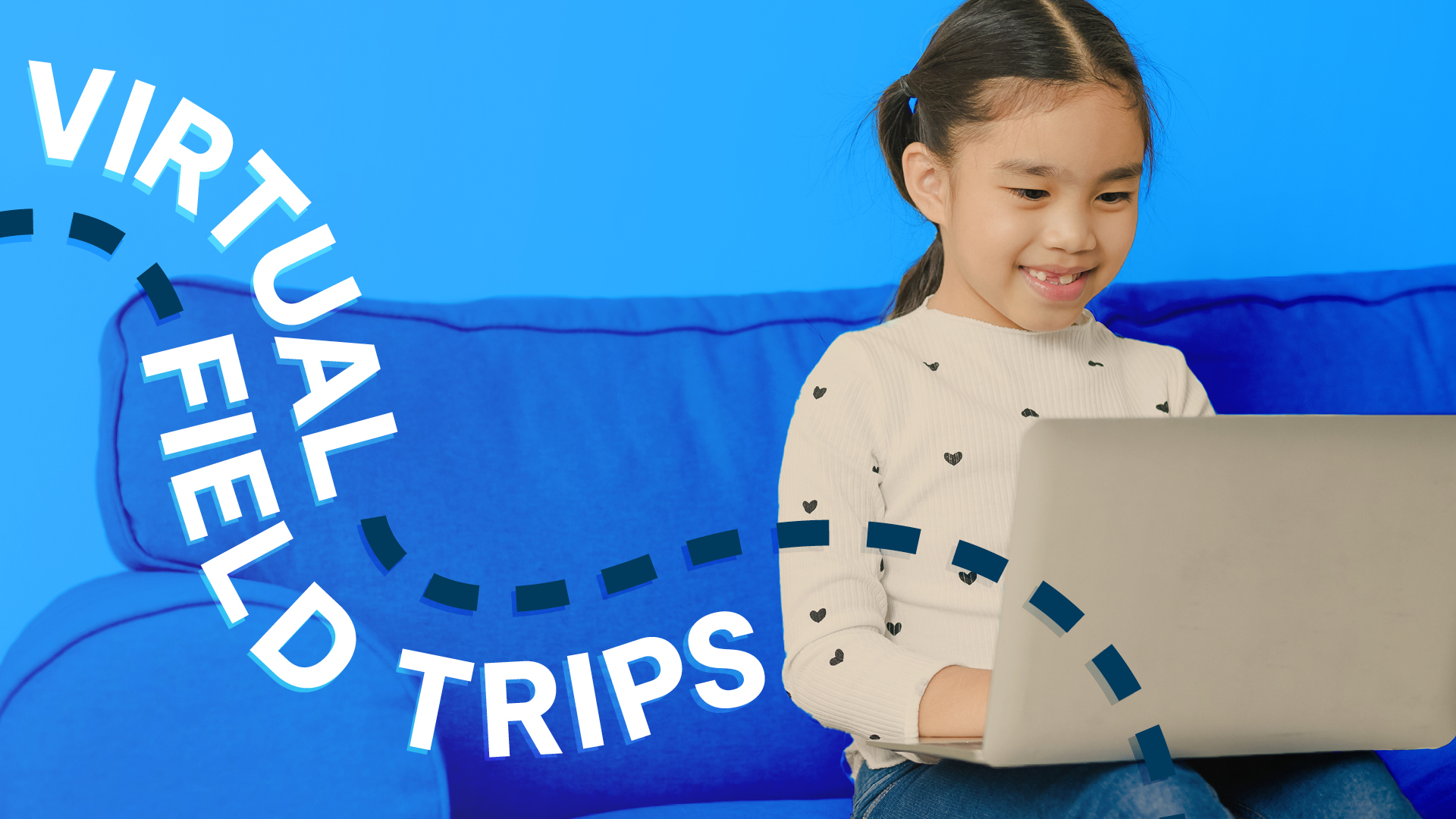 """A graphic of a child smiling and looking at a laptop with the text """"Virtual Field Trips"""" written over the image"""