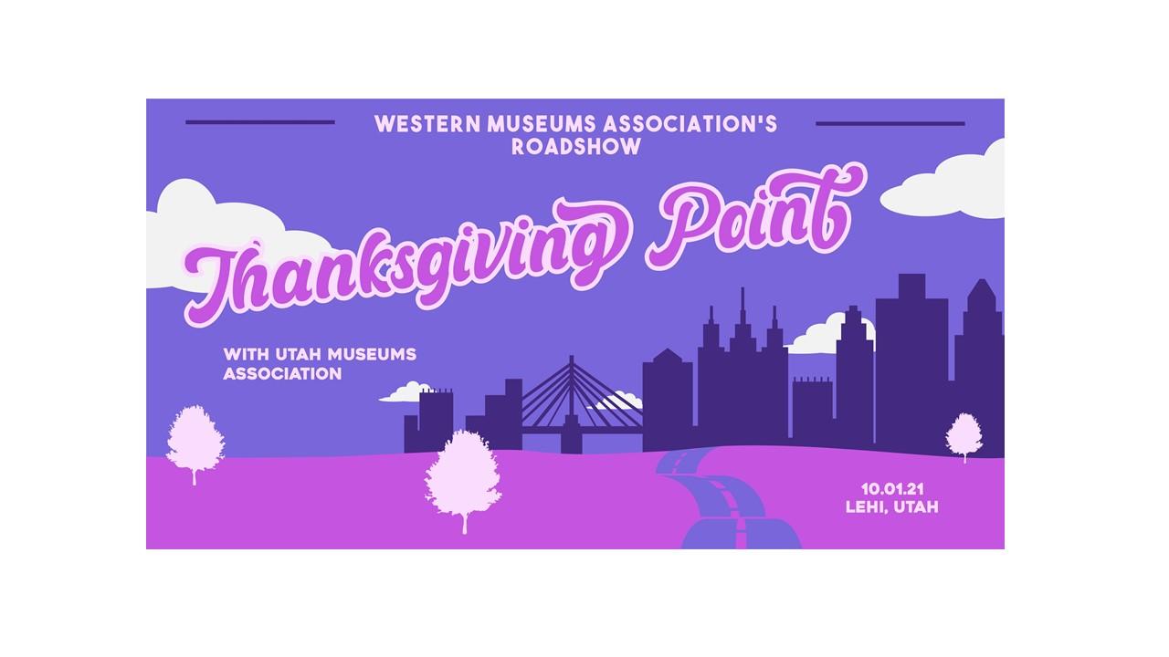Western Museum Association's Roadshow-Thanksgiving Point